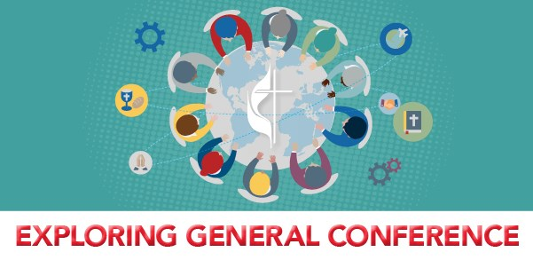 Understanding General Conference: Resource for Individuals and Churches