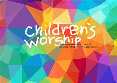 Children's Worship for Sunday August 2